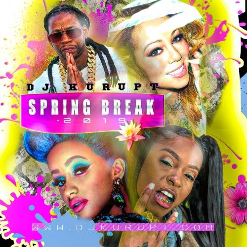 Spring Break 2019 - DJ Kurupt