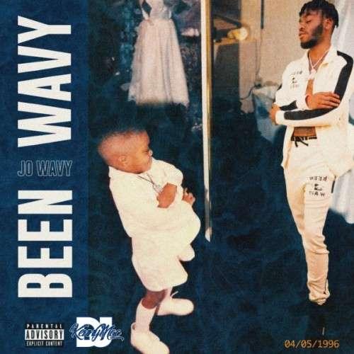 Jo Wavy - Been Wavy