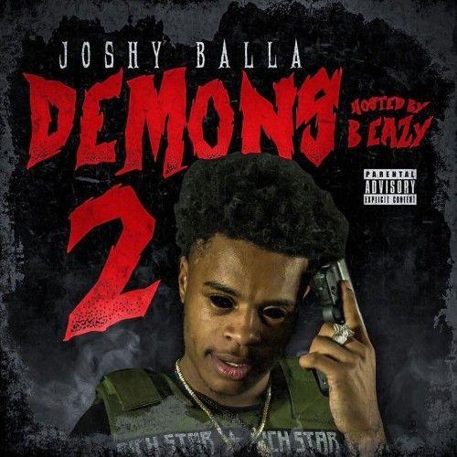 Demons 2  - Joshy Balla (DJ B Eazy)