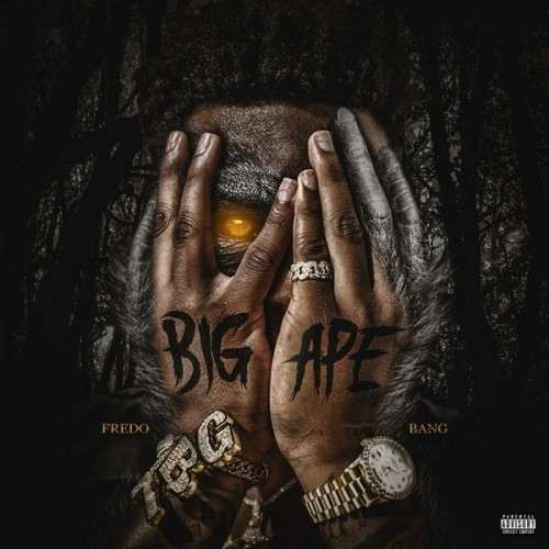 Fredo Bang - Big Ape