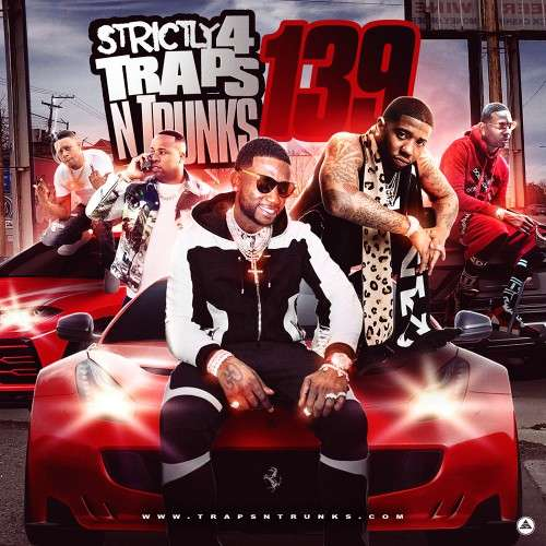 Various Artists - Strictly 4 The Traps N Trunks 139