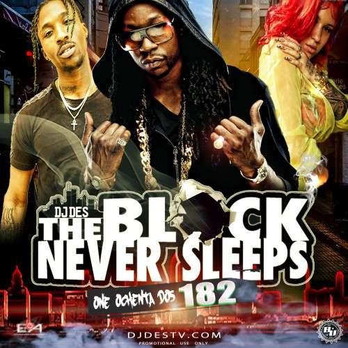 Various Artists - The Block Never Sleeps 182