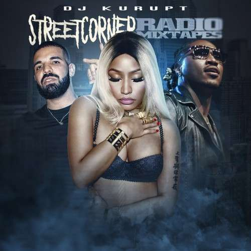 Various Artists - Streetcorner Radio Mixtape (Nicki Minaj)