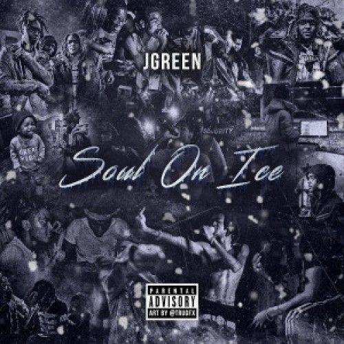 Soul On Ice - JGreen