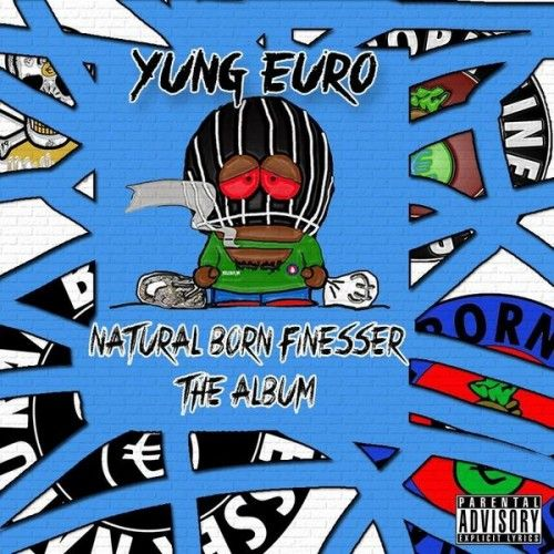 Natural Born Finesser - Yung Euro