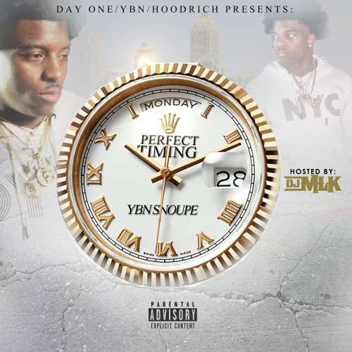 YBN Snoupe - Perfect Timing
