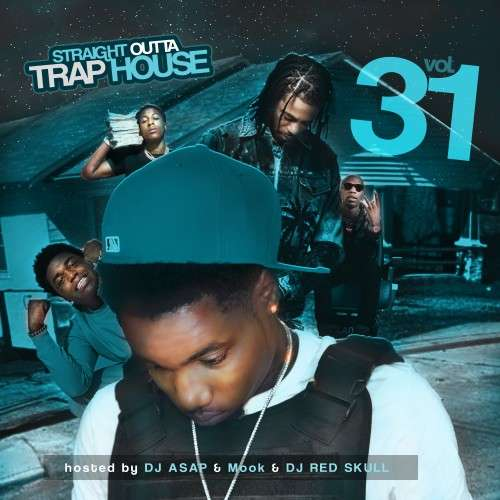 Various Artists - Straight Outta Trap House 31