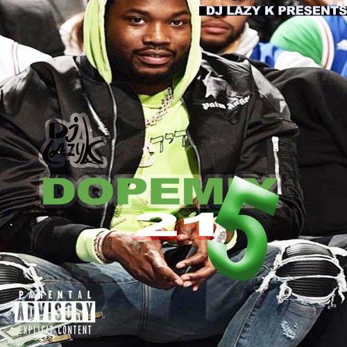 Dope Mix 215 - DJ Lazy K