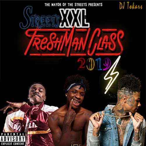 Various Artists - Streets Freshman Class 2019