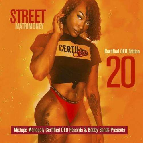 Various Artists - Street Matrmoney 20 (Certified CEO Edition)
