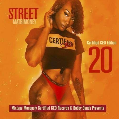 Street Matrmoney 20 (Certified CEO Edition) - DJ S.R., Mixtape Monopoly