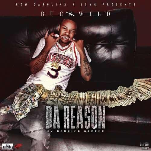 Buck Wild - Da Reason