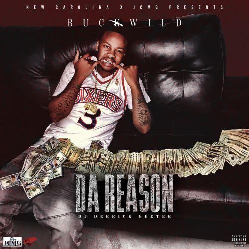 Da Reason - Buck Wild (DJ Derrick Geeter)