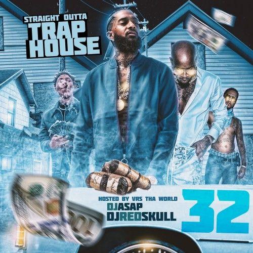 Straight Outta Trap House 32 - DJ ASAP, DJ Red Skull