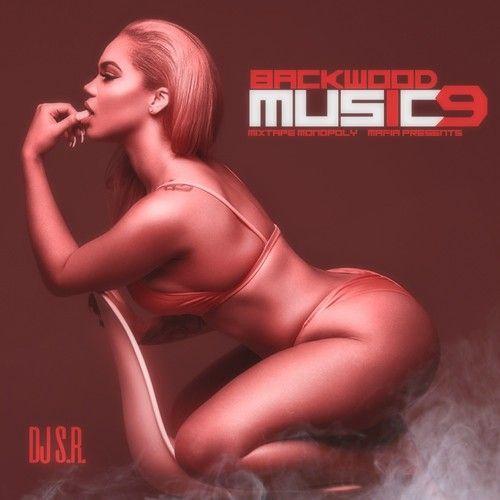 Backwood Music 9: Mimosa's & Louie Edition - DJ S.R., Mixtape Monopoly