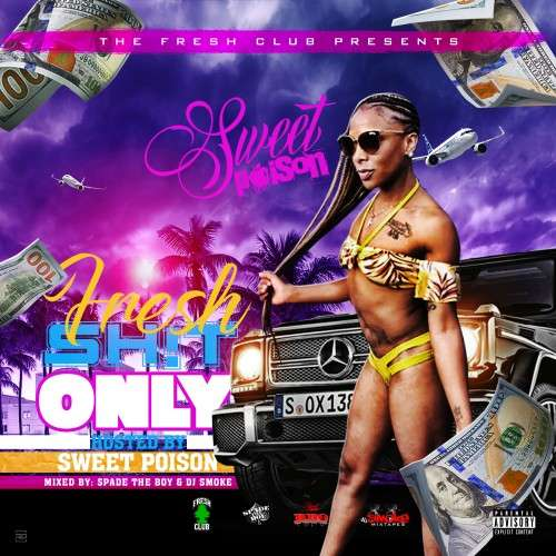 Various Artists - Fresh Shit Only (Hosted by Sweet Poison)