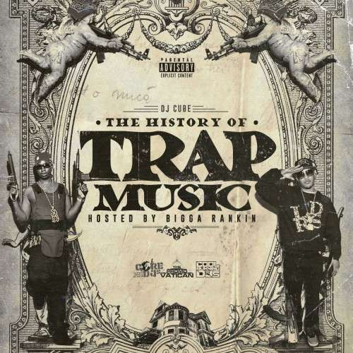 Various Artists - The History of Trap Music