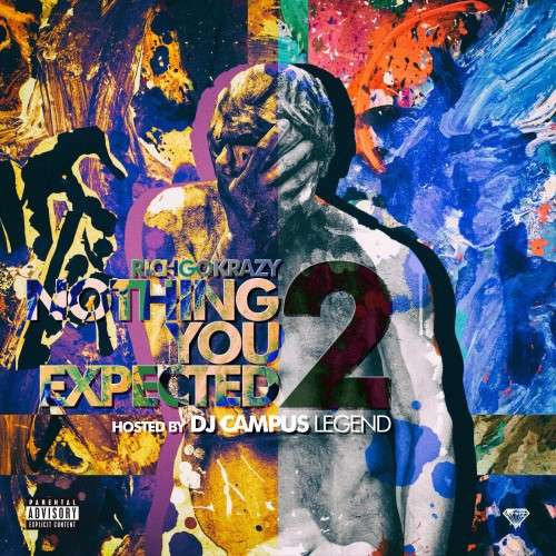 Rich GoKrazy - Nothing You Expected 2