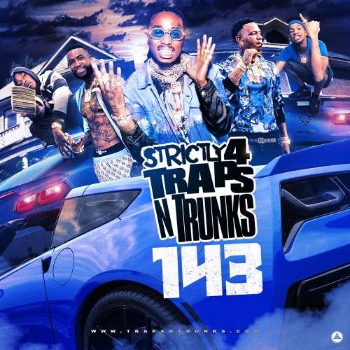 Various Artists - Strictly 4 The Traps N Trunks 143