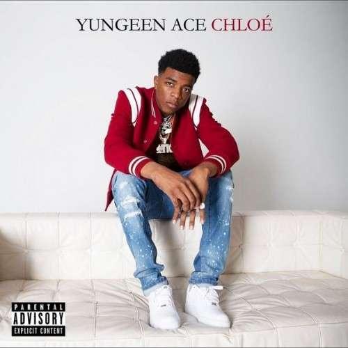 Yungeen Ace - Chloe