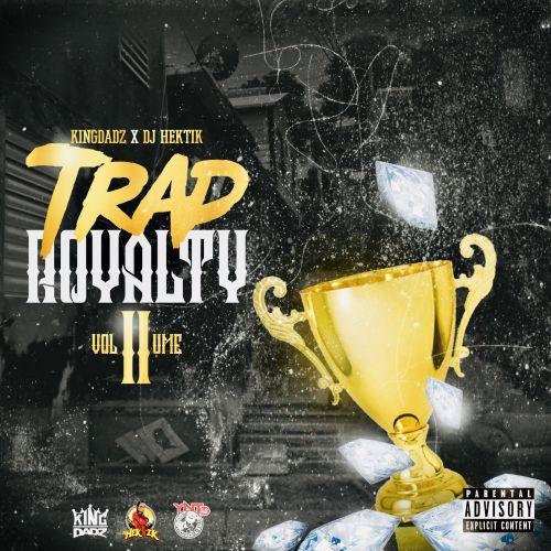 Trap Royalty 2 - DJ Hektik