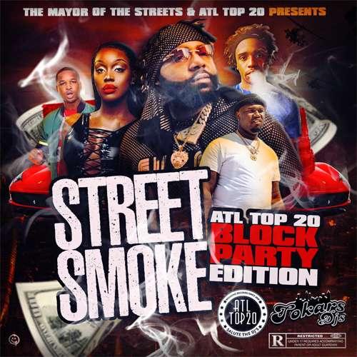 Various Artists - Street Smoke (ATL Top 20 Block Party Edition)