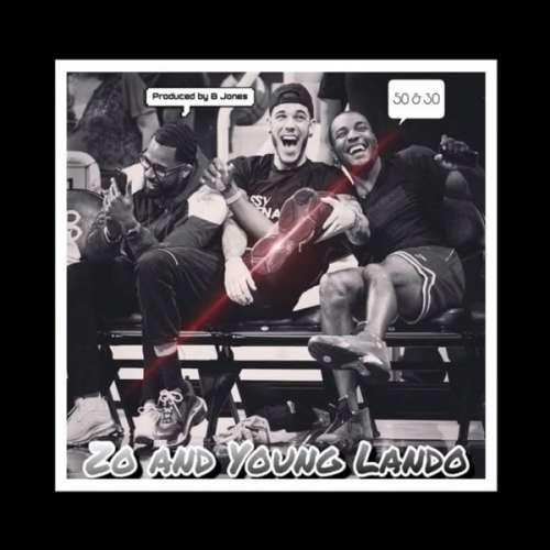 Lonzo Ball & Young Lando - 50 & 30