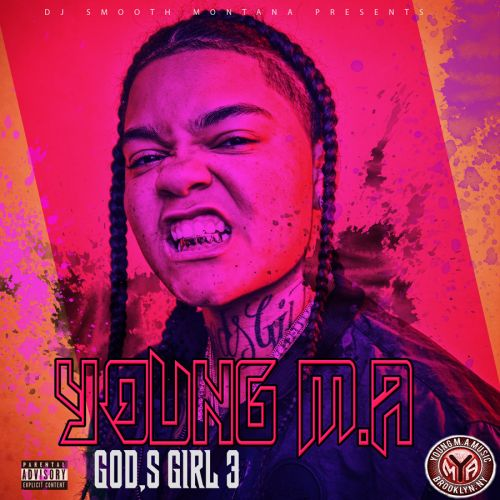 Gods Girl 3 - Young M.A (DJ Smooth Montana)
