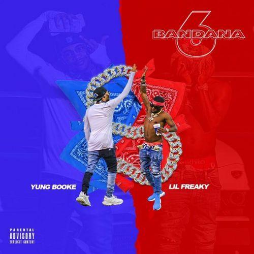 Bandana 6 Two - Yung Booke & Lil Freaky