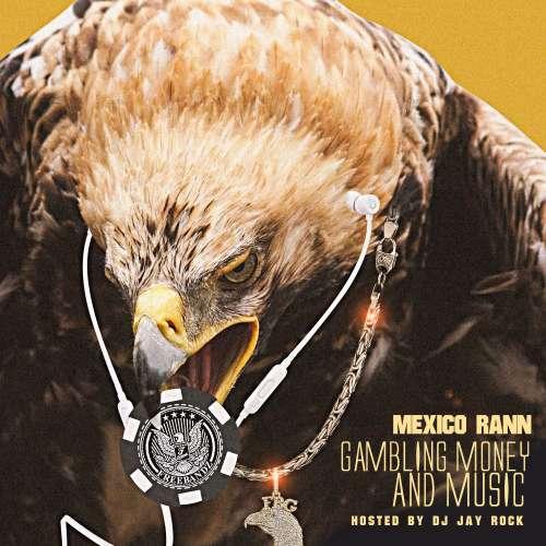 Mexico Rann - Gambling Money And Music