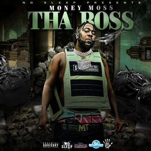 MoneyMoss - Tha Boss