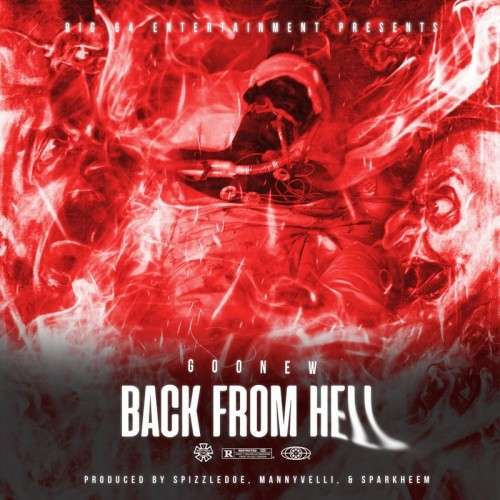 Goonew - Back From Hell