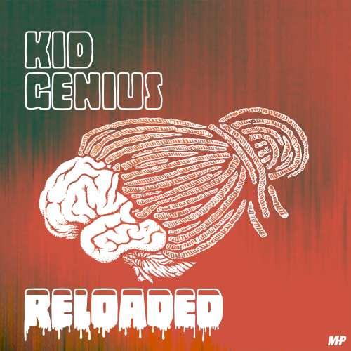 Kid Genius - Kid Genius - Reloaded