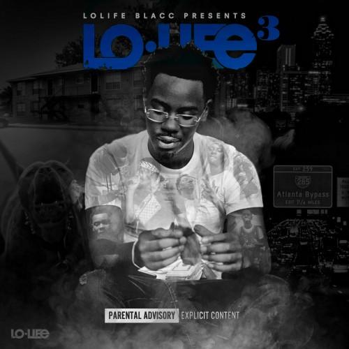 LoLife 3 - LoLife Blacc (DJ Fly Guy)