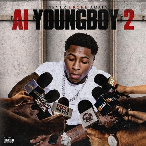 AI Youngboy 2 - NBA Youngboy (Never Broke Again)