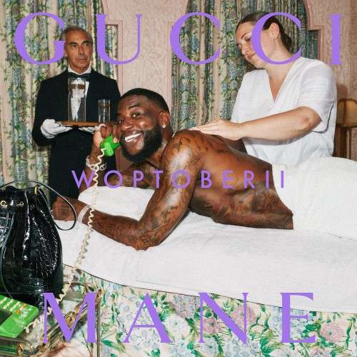 Gucci Mane - Woptober 2
