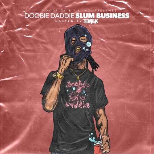 Doobie Daddie - Slum Business
