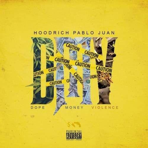 Hoodrich Pablo Juan - DMV (Dope Money Violence)
