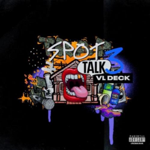 Spot Talk 3 - VL Deck
