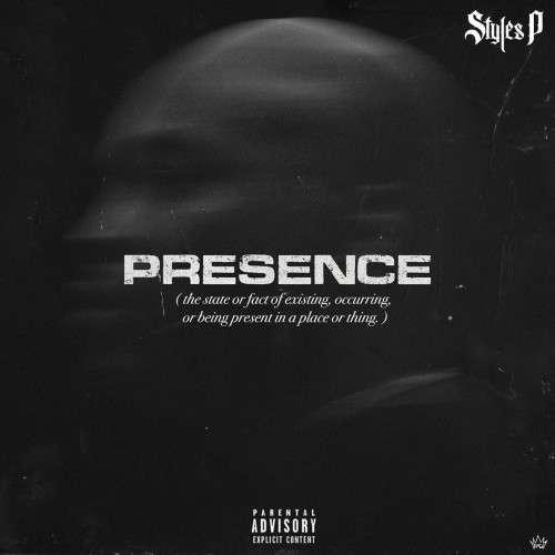 Styles P - Presence
