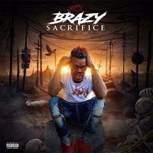 Sacrifice - PTD Brazy (Bigga Rankin)