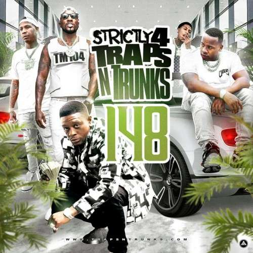 Various Artists - Strictly 4 The Traps N Trunks 148