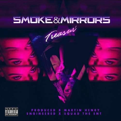 Treasur' - Smoke & Mirrors