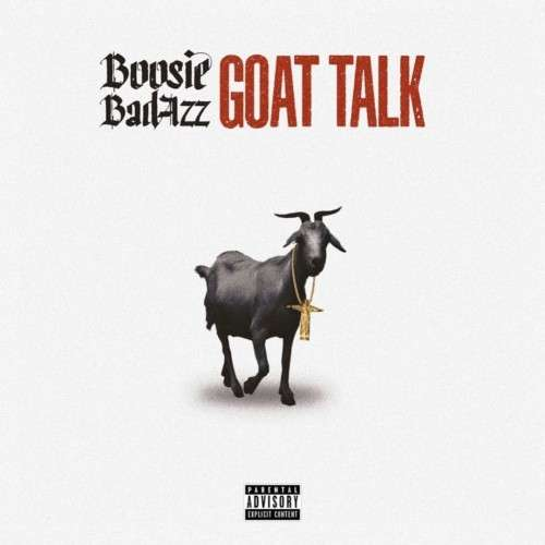 Boosie Badazz - Goat Talk