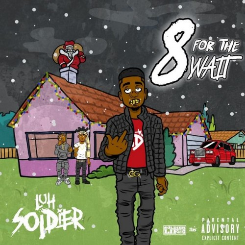 8 For The Wait 2 - Luh Soldier