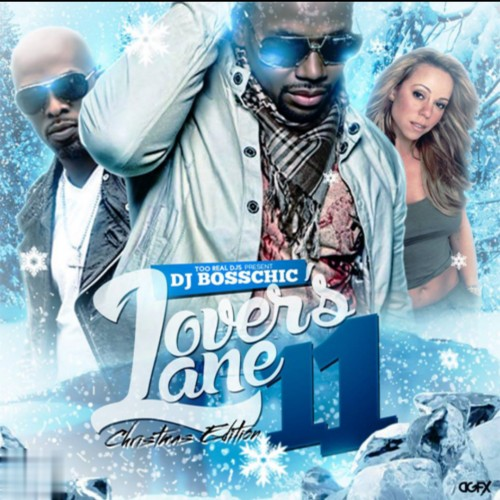 Lovers Lane 11 (Christmas Edition) - DJ Boss Chic