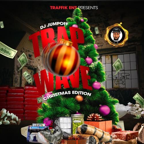 Trap Wave (Christmas Edition) - DJ Jumpoff