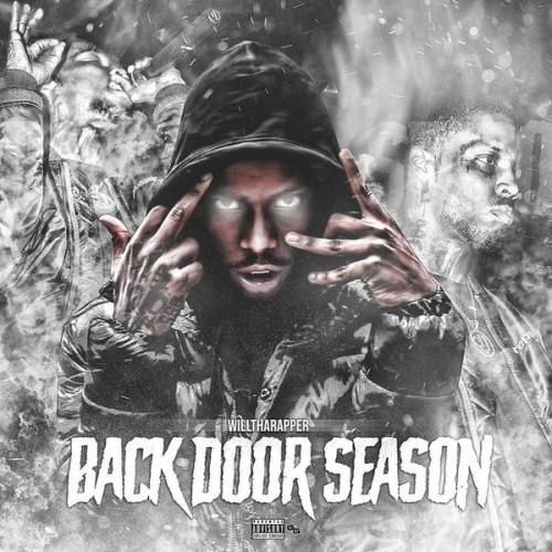 Backdoor Season - WillThaRapper