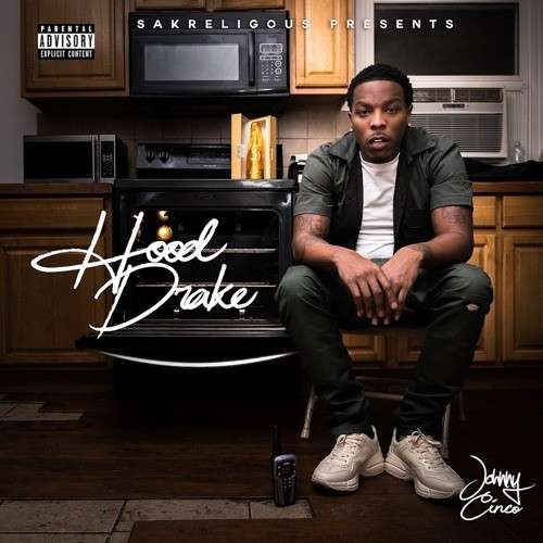 Johnny Cinco - Hood Drake