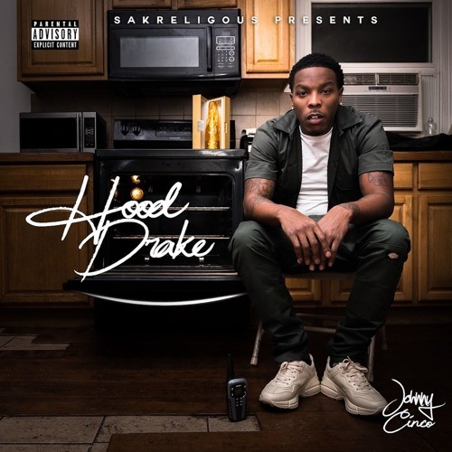 Hood Drake - Johnny Cinco